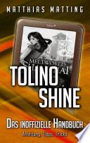 Tolino shine   das inoffizielle Handbuch  Anleitung  Tipps  Tricks