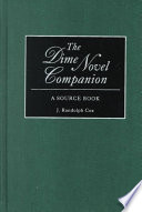 The Dime Novel Companion : 1,200 entries on serial publications, major writers...