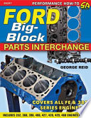 Ford Big Block Parts Interchange