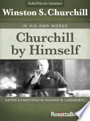 "Churchill By Himself : two world wars: ""magisterial . ...."