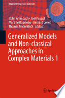 Generalized Models and Non classical Approaches in Complex Materials 1