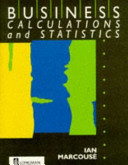 Business Calculations and Statistics