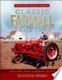 Classic Farmall Tractors