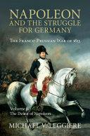 Napoléon. La campagne de France 1813