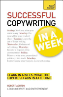 Copywriting in a Week Anyone Who Wants To Advance Their Career Written