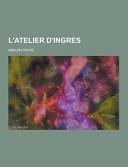 L  Atelier D Ingres