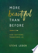 More Beautiful Than Before : the hell of being hurt. the hell of...