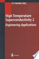 High Temperature Superconductivity 2 book