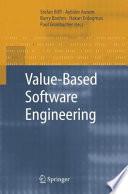Value Based Software Engineering