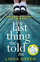 The Last Thing She Told Me Book