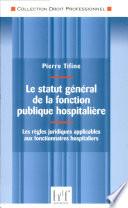 Le statut g  n  ral de la fonction publique hospitali  re