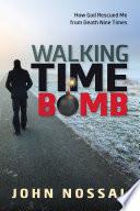 Walking Time Bomb