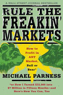 Rule The Freakin Markets
