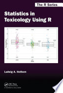 Statistics In Toxicology Using R