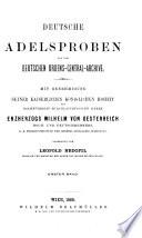 Deutsche Adelsproben aus dem Deutschen Ordens-Central-Archive
