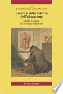 I sentieri della scienza dell educazione  Scritti in onore di Giovanni Genovesi