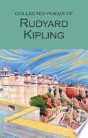 The Collected Poems of Rudyard Kipling