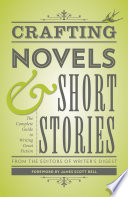 Crafting Novels   Short Stories