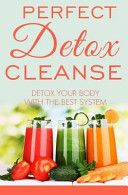 Perfect Detox Cleanse