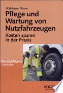 Pflege und Wartung von Nutzfahrzeugen