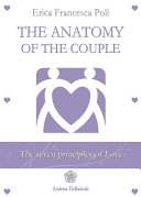 The Anatomy Of The Couple : about the experience of coupledom or as...