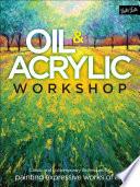 Oil   Acrylic Workshop