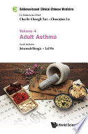 Evidence Based Clinical Chinese Medicine Volume 4 Adult Asthma