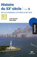 Histoire du XXème siècle, 3 tomes