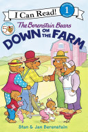 The Berenstain Bears Down on the Farm Book