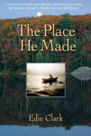 The Place He Made