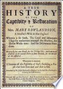 A True History of the Captivity and Restoration of Mrs  Mary Rowlandson  Full Text   Introduction by Atidem Aroha