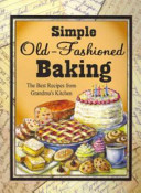 Simple Old Fashioned Baking