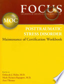 FOCUS Posttraumatic Stress Disorder Maintenance of Certification  MOC  Workbook