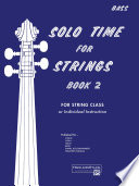 Solo Time for Strings   String Bass  Book 2