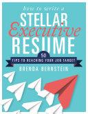 How to Write a Stellar Executive Resume
