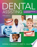 Dental Assisting  A Comprehensive Approach