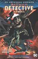 Batman  Detective Comics Vol  3  League of Shadows  Rebirth