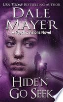 Hide N Go Seek Mystery Thriller Romantic Suspense