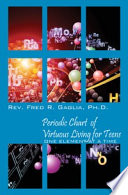 Periodic Chart of Virtuous Living for Teens