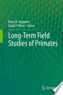 Long Term Field Studies of Primates