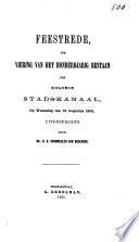 Feestrede, ter viering van het honderdjarig bestaan der kolonie Stads- Kanaal, op woensdag den 16 Augustus 1865 uitgesproken