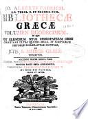 Jo. Alberti Fabricii ... Bibliothecae graecae volumen duodecimum