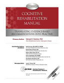 Cognitive Rehabilitation Manual: Translating Evidence-based Recommendations Into Practice