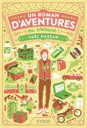 Un roman d aventures  ou presque