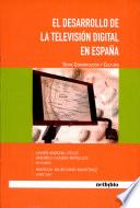 El desarrollo de la televisión digital en España