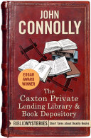 The Caxton Private Lending Library & Book Depository Book
