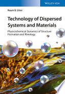 Technology of Dispersed Systems and Materials
