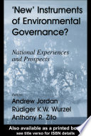 New Instruments of Environmental Governance?
