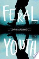 Feral Youth Book PDF