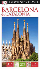 DK Eyewitness Travel Guide  Barcelona   Catalonia